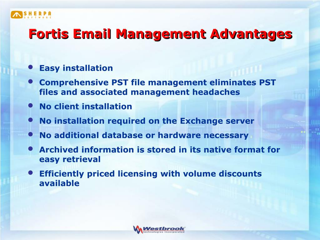 Fortis Email Management Advantages
