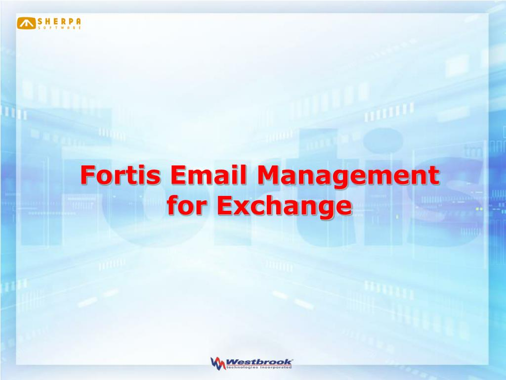 Fortis Email Management