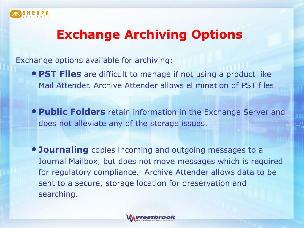 Exchange Archiving Options