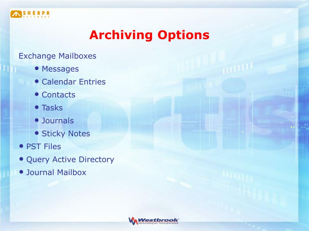 Archiving Options