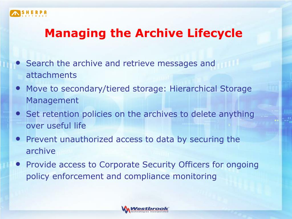 Managing the Archive Lifecycle