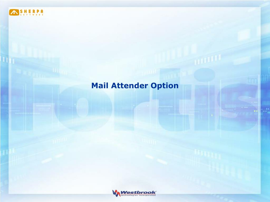 Mail Attender Option