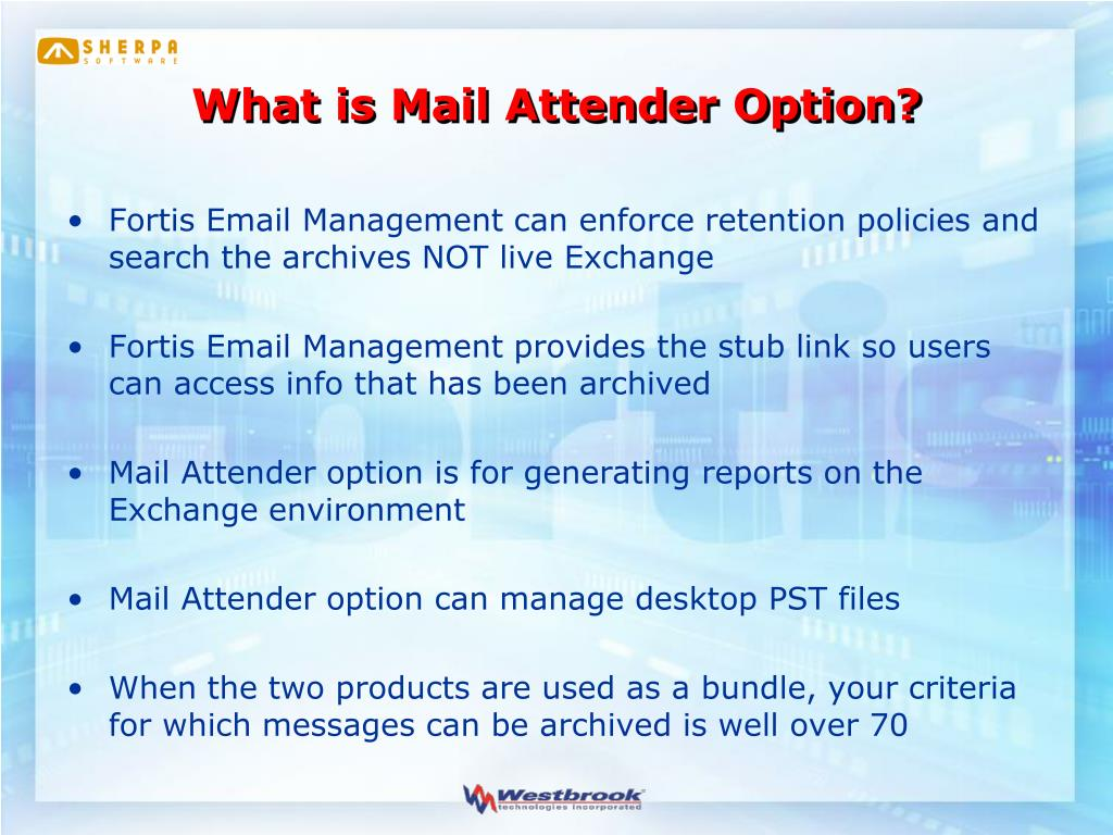 What is Mail Attender Option?