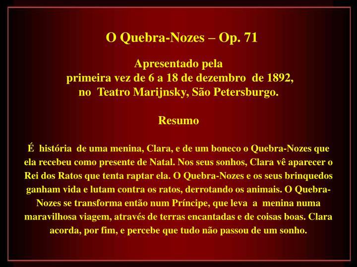 O Quebra-Nozes – Op. 71