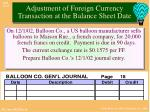adjustment of foreign currency transaction at the balance sheet date1