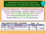 adjustment of foreign currency transaction at the balance sheet date2