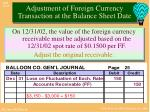 adjustment of foreign currency transaction at the balance sheet date4