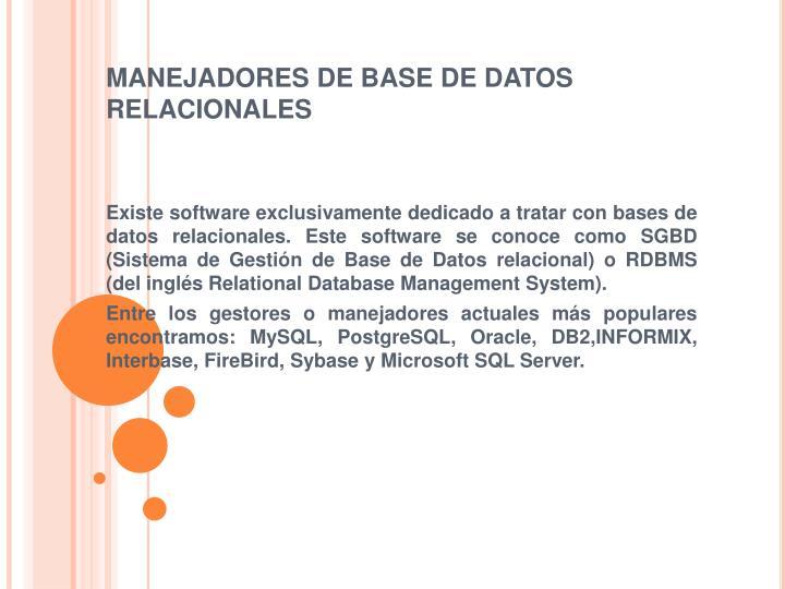 MANEJADORES DE BASE DE DATOS RELACIONALES