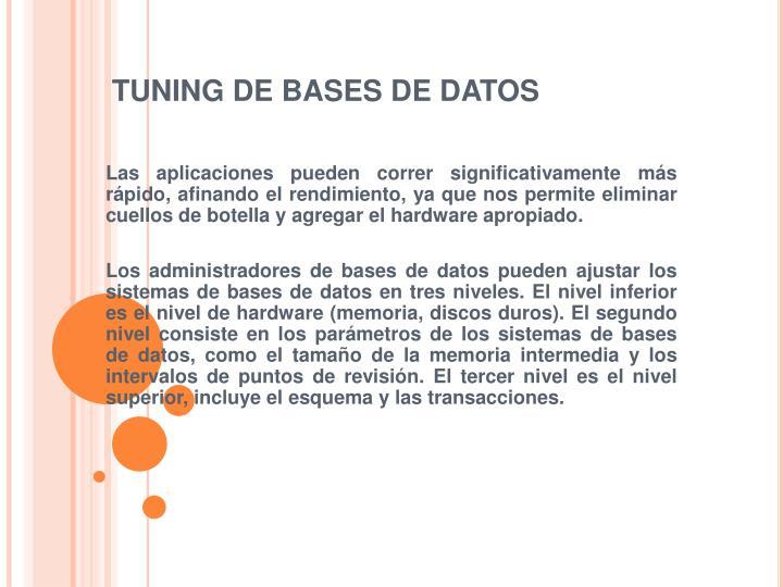 TUNING DE BASES DE DATOS