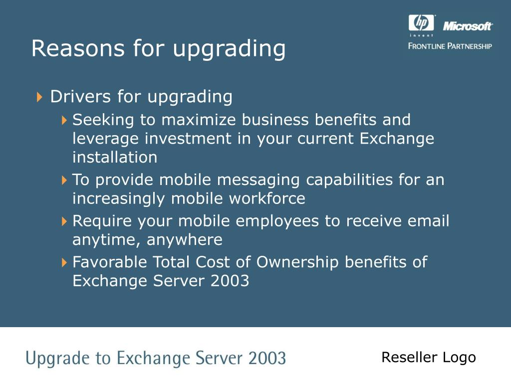 Reasons for upgrading