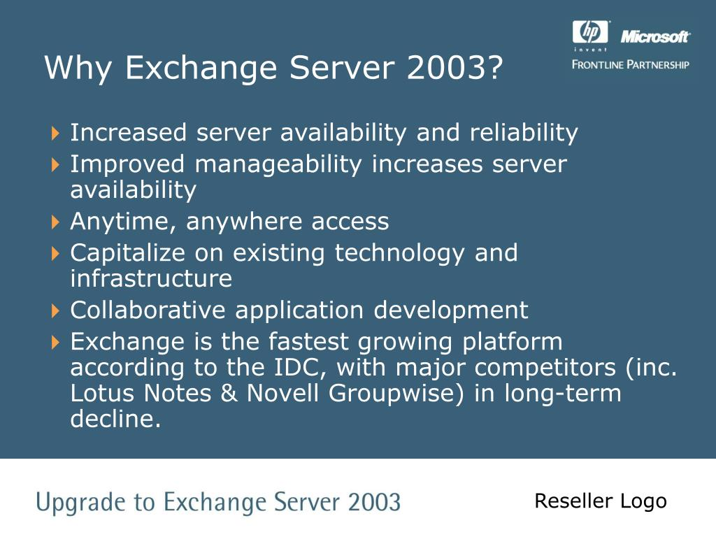 Why Exchange Server 2003?