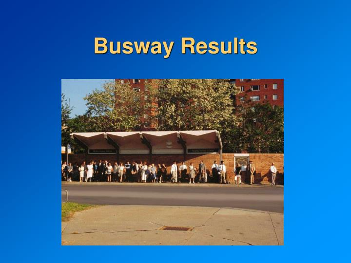 Busway Results