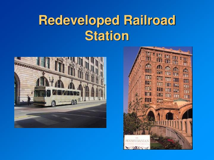 Redeveloped Railroad Station
