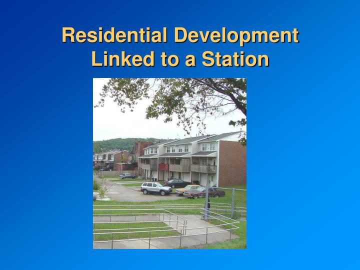 Residential Development Linked to a Station