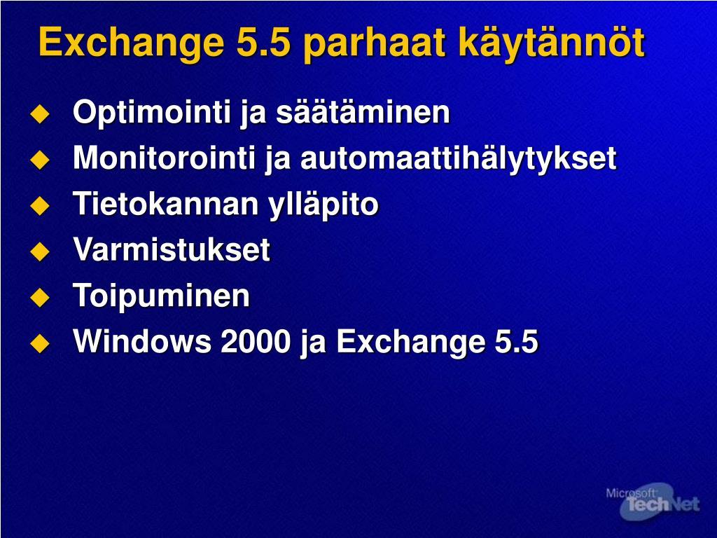 Exchange 5.5 parhaat käytännöt