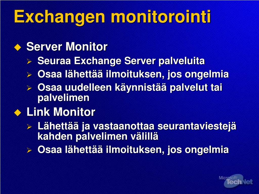 Exchangen monitorointi