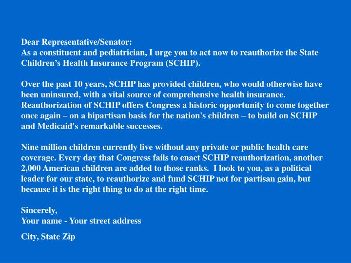 Dear Representative/Senator: