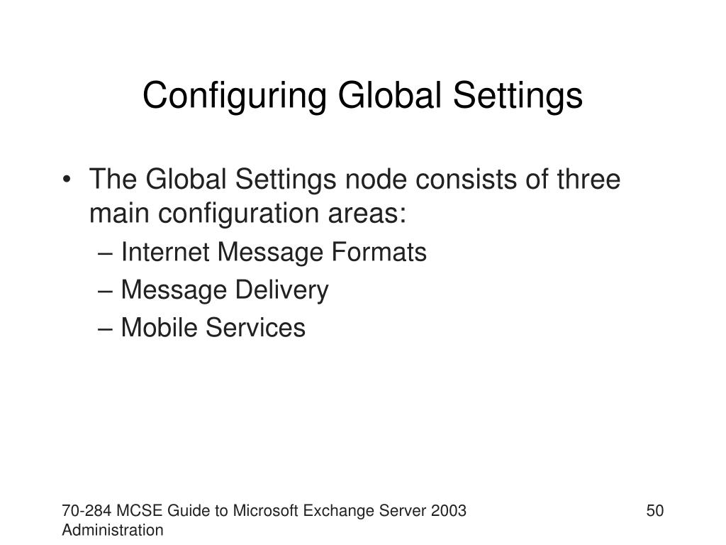 Configuring Global Settings