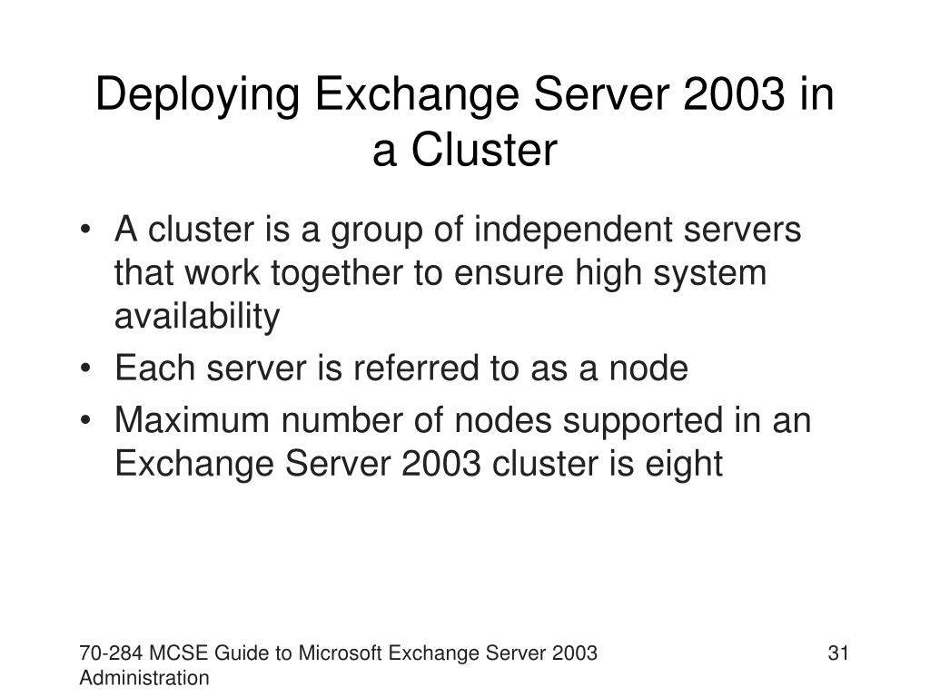 Deploying Exchange Server 2003 in a Cluster