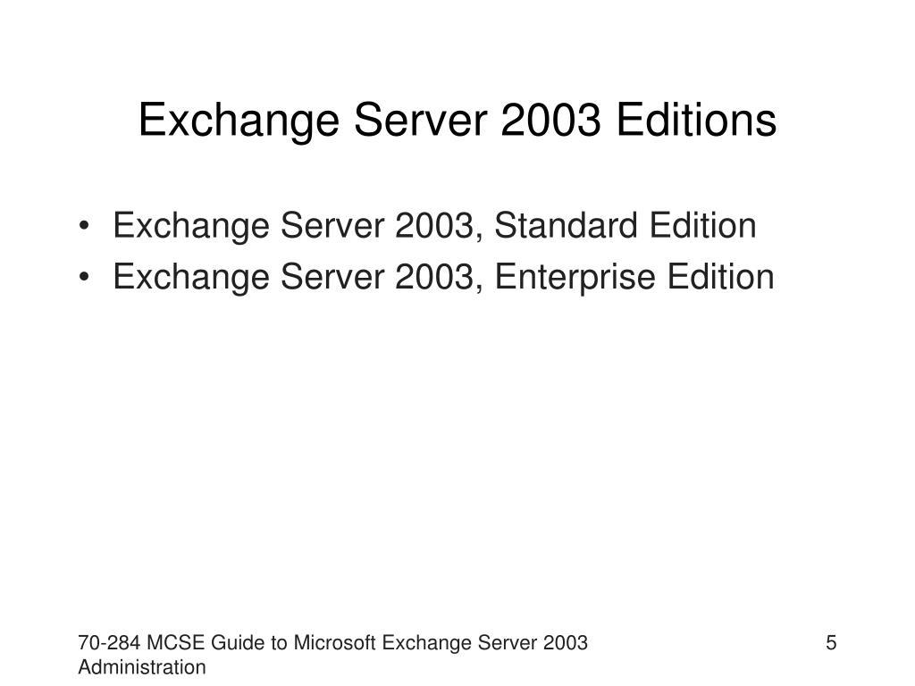 Exchange Server 2003 Editions
