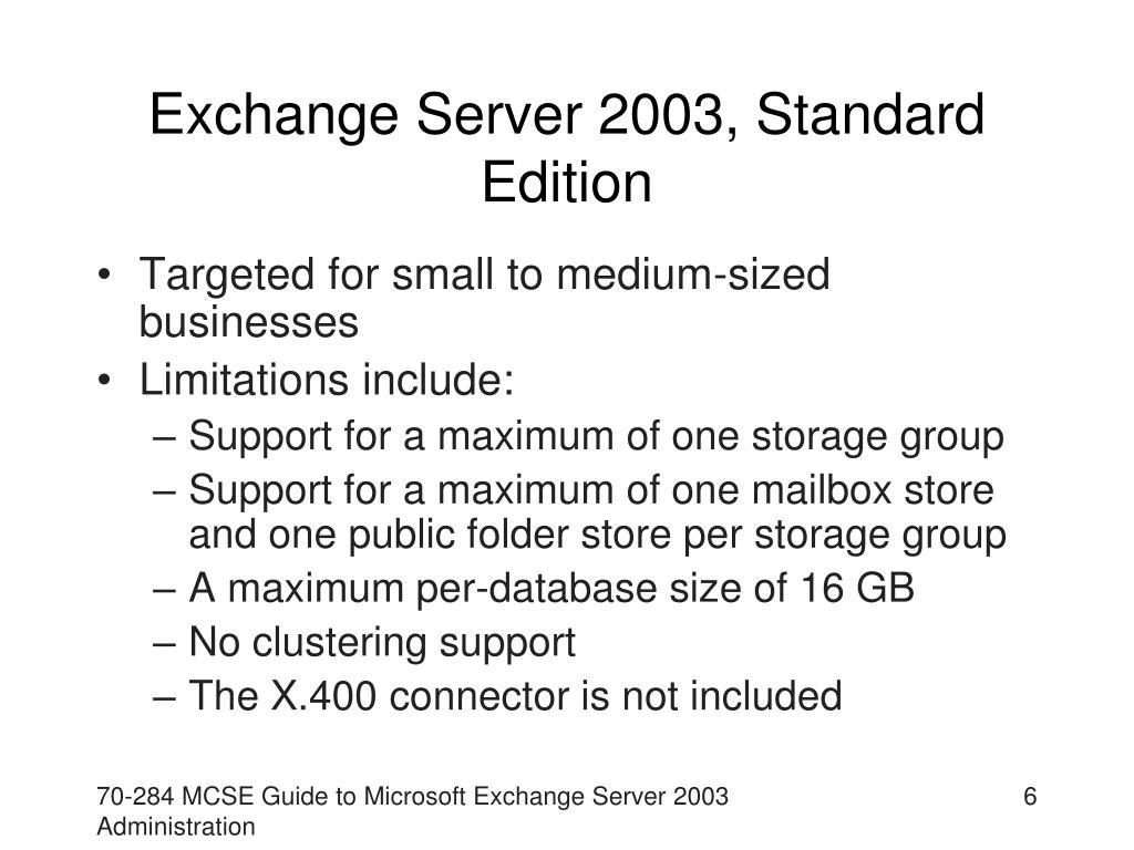 Exchange Server 2003, Standard Edition