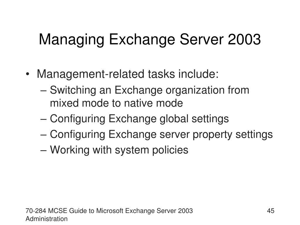 Managing Exchange Server 2003
