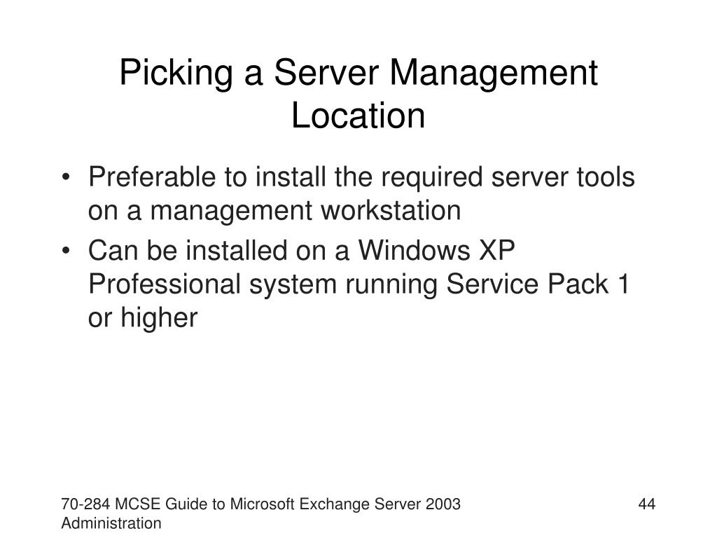 Picking a Server Management Location
