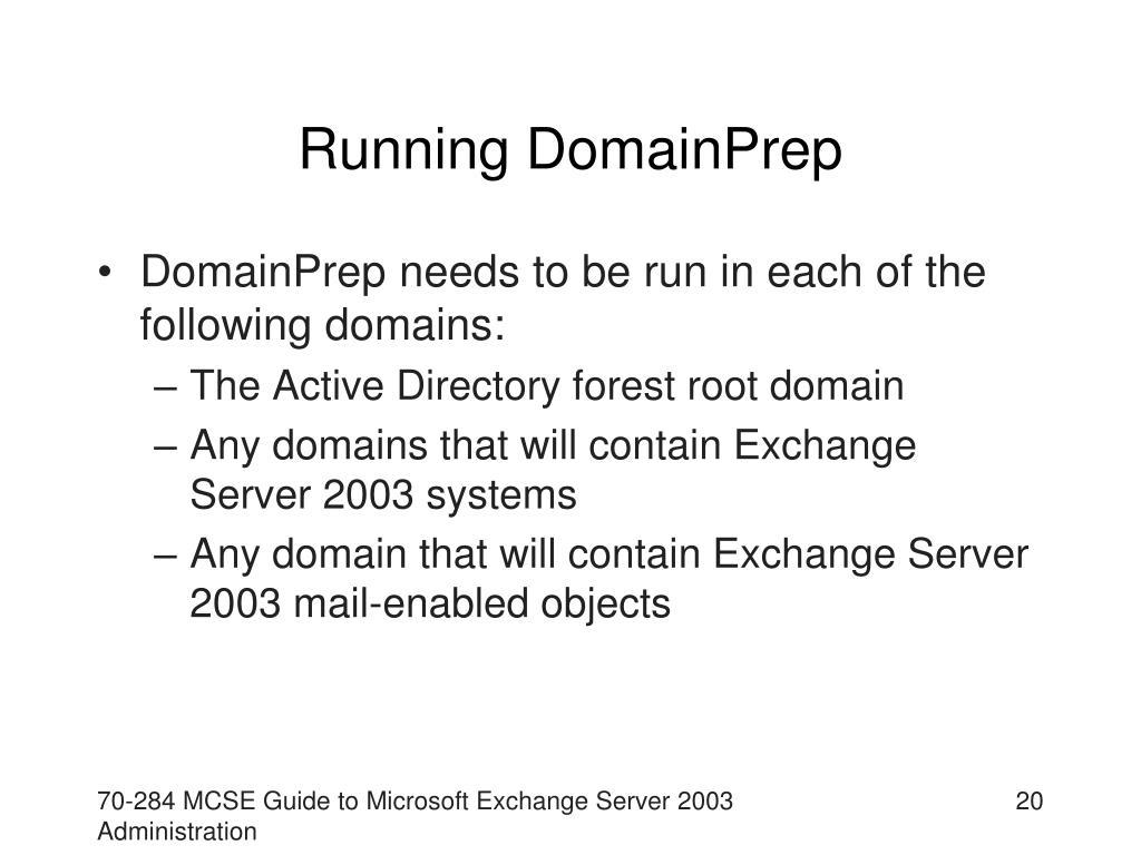 Running DomainPrep