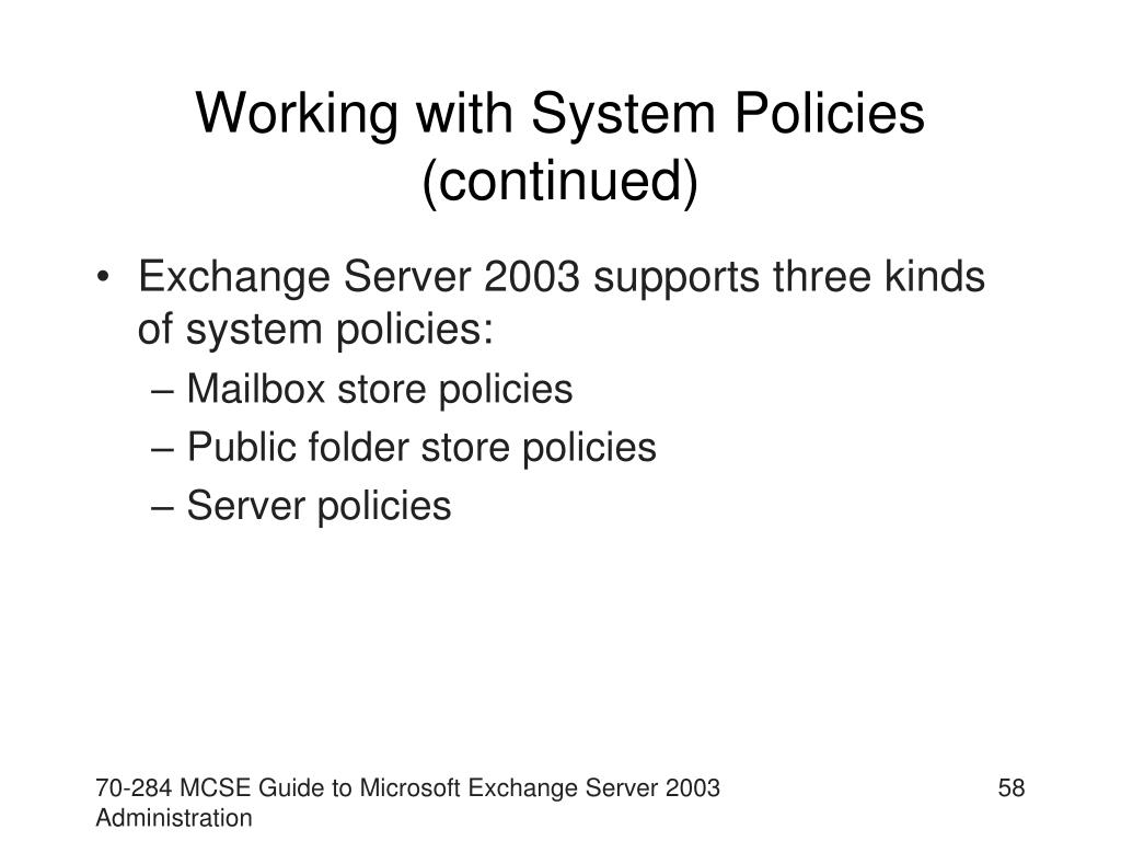 Working with System Policies (continued)