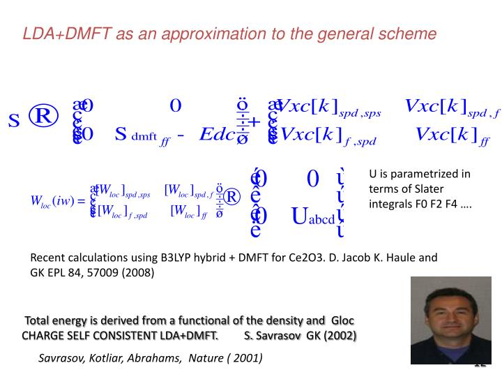 LDA+DMFT as an approximation to the general scheme