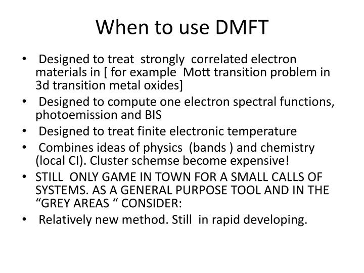When to use DMFT