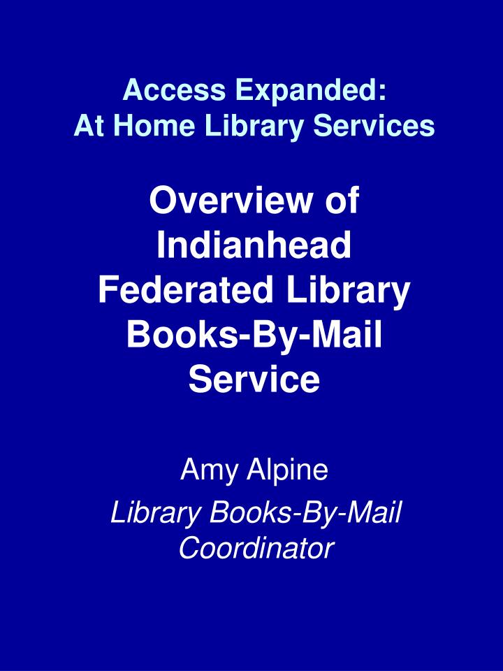Access expanded at home library services