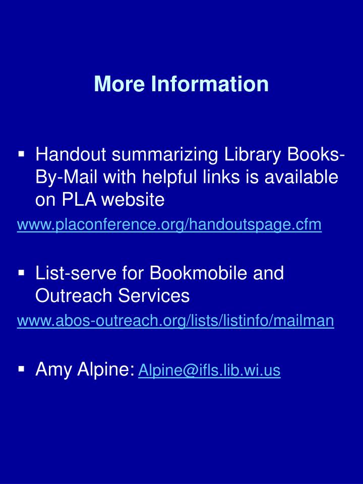 Handout summarizing Library Books-By-Mail with helpful links is available on PLA website