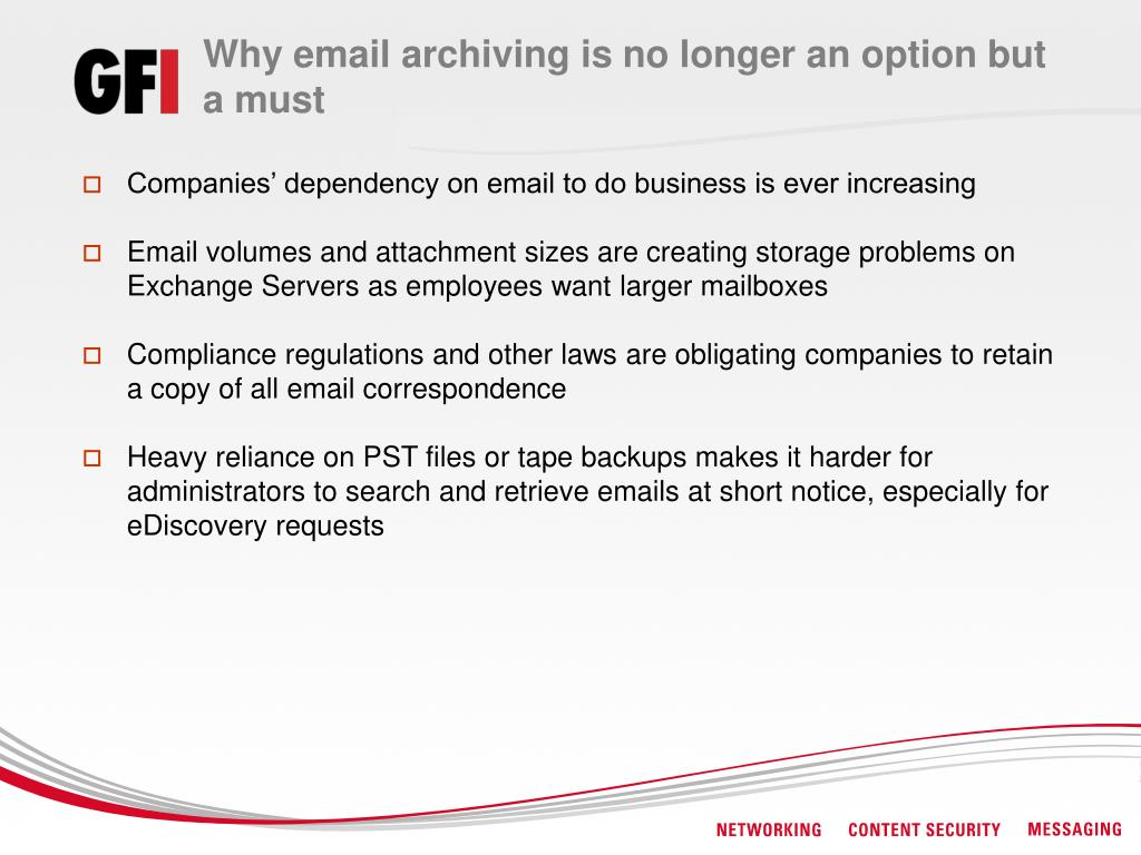 Why email archiving is no longer an option but a must
