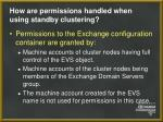 how are permissions handled when using standby clustering