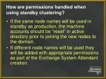 how are permissions handled when using standby clustering23