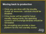 moving back to production47