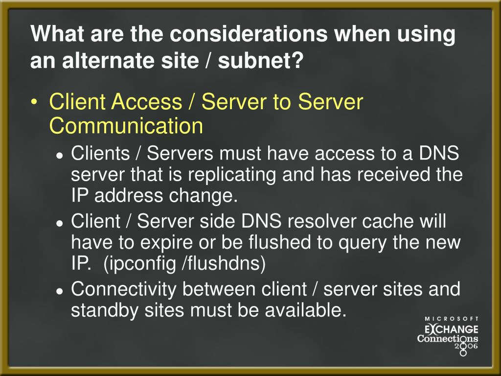 What are the considerations when using an alternate site / subnet?