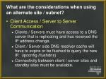 what are the considerations when using an alternate site subnet21