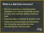 what is a dial tone recovery