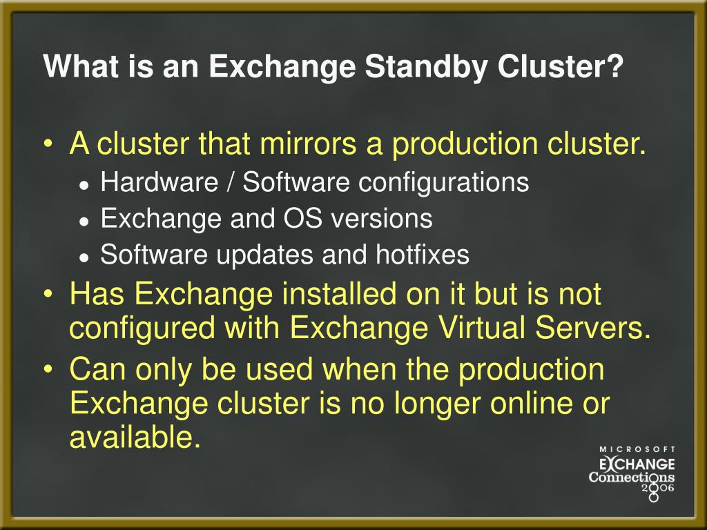 What is an Exchange Standby Cluster?