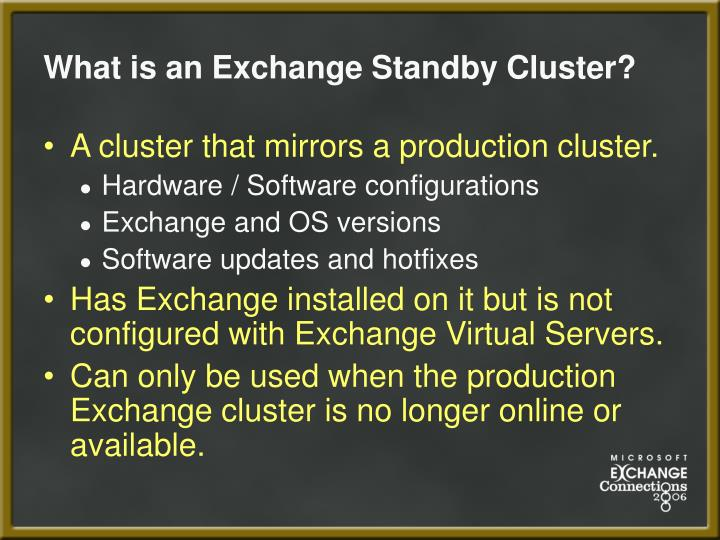 What is an exchange standby cluster
