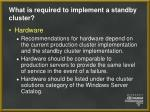 what is required to implement a standby cluster10