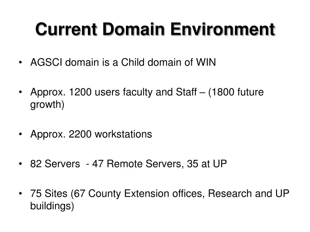 Current Domain Environment