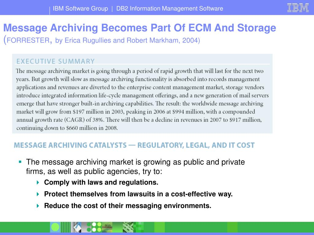 Message Archiving Becomes Part Of ECM And Storage