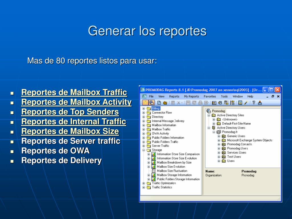 Generar los reportes