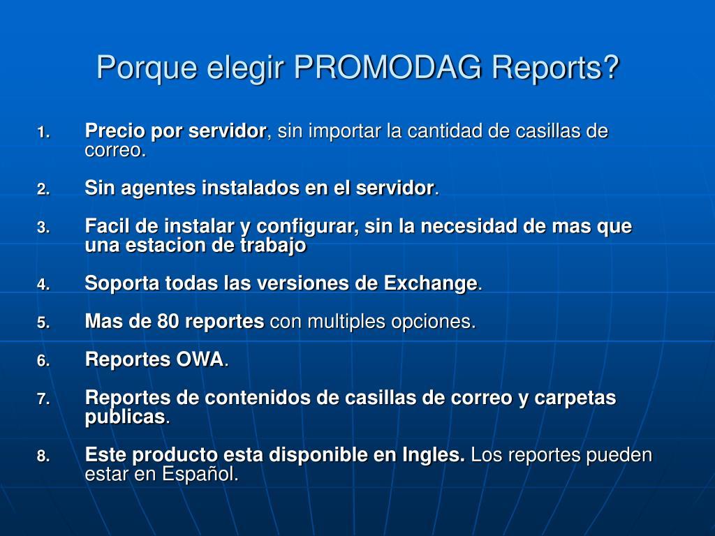 Porque elegir PROMODAG Reports?