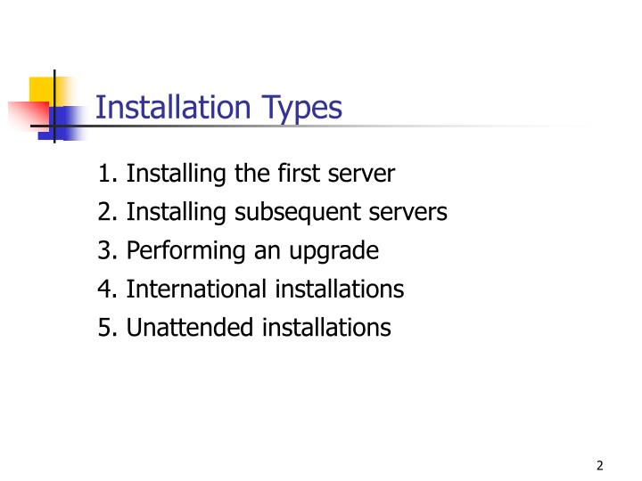 Installation types l.jpg
