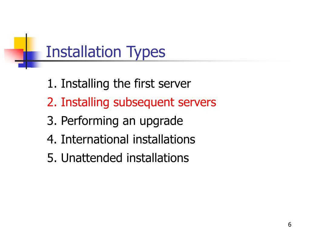 Installation Types