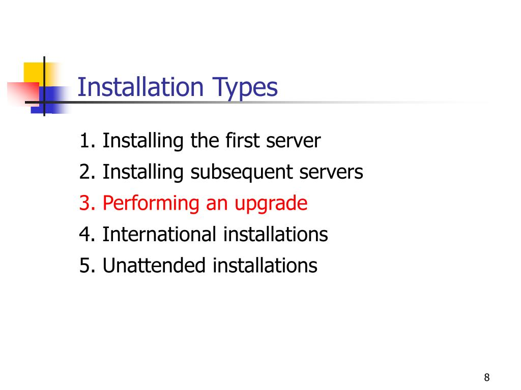 Installation Types